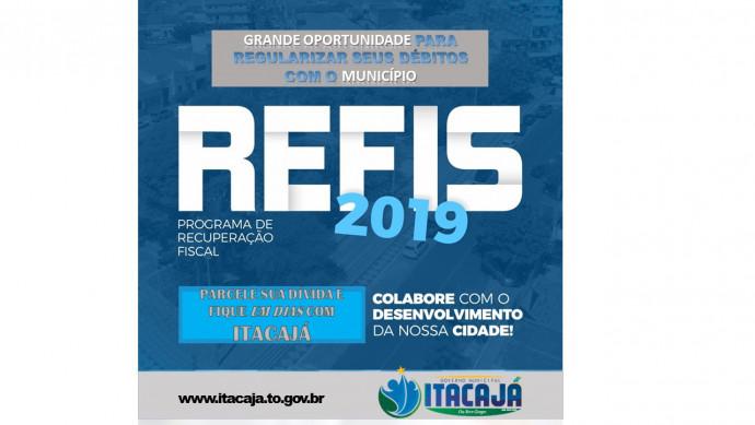 O prazo para adesão ao REFIS/Itacajá 2019, encerra-se impreterivelmente em 31 de julho de 2019.